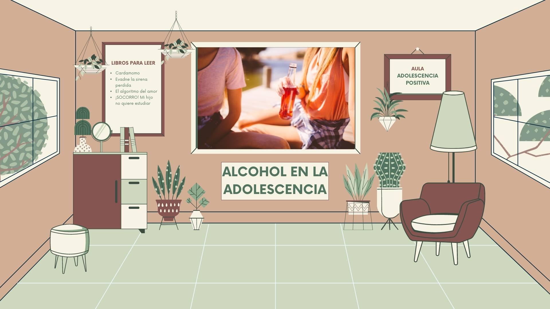 Alcohol en la adolescencia